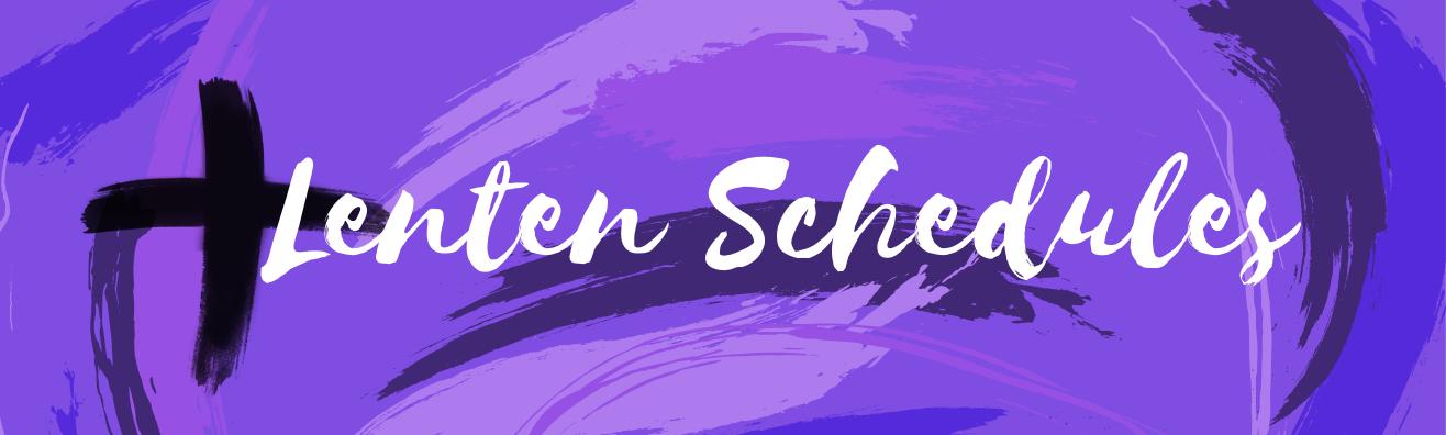 Lenten Service Schedules