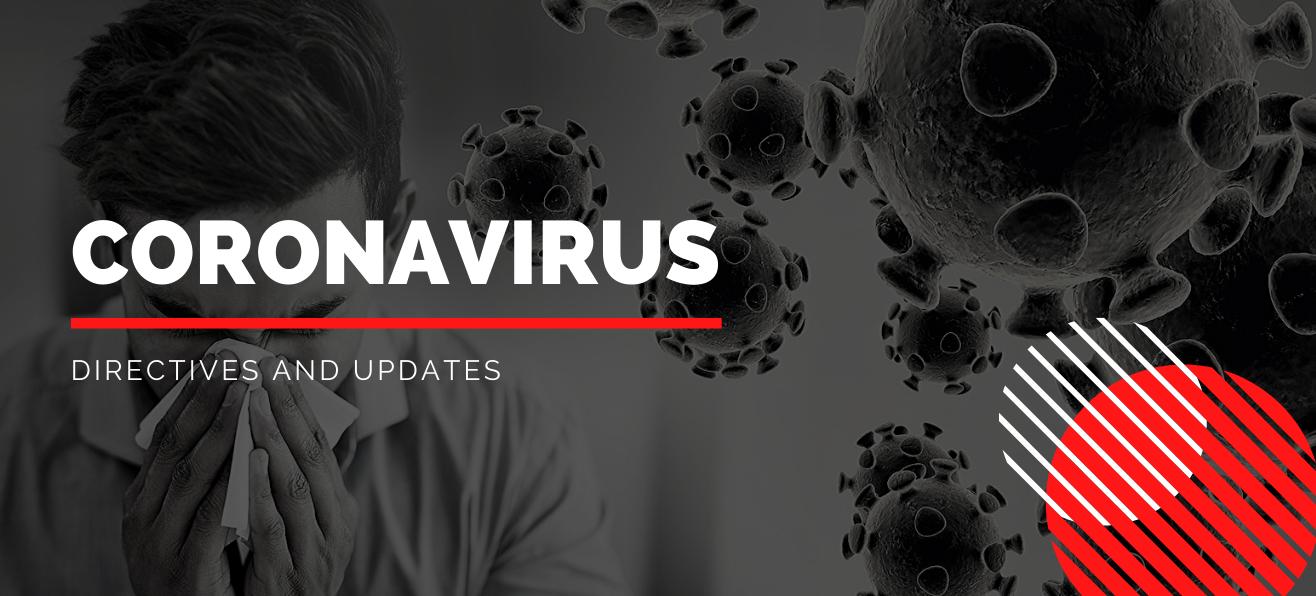 Coronavirus Directives and Updates